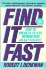 Find It Fast: How to Uncover Expert Information on Any Subject (Find It Fast: How to Uncover Expert Information on Any Subject Online or in Print)