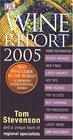 Wine Report 2005