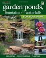 Garden Ponds Fountains  Waterfalls for Your Home