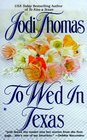 To Wed In Texas (McLains, Bk 3)