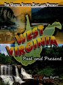 West Virginia Past and Present