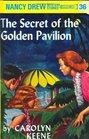 The Secret of the Golden Pavilion (Nancy Drew  #36)