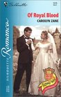 Of Royal Blood  (Royally Wed: The Missing Heir) (Silhouette Romance, No 1576)