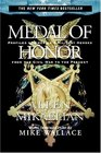 Medal of Honor  Profiles of America's Military Heroes from the Civil War to the Present