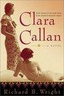Clara Callan  A Novel