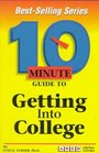 10 Minute Guide to Getting into College