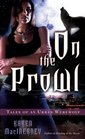 On the Prowl (Tales of an Urban Werewolf, Bk 2)