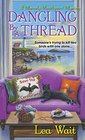 Dangling by a Thread (Mainely Needlepoint, Bk 4)