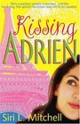 Kissing Adrien