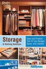 Storage    Shelving Solutions Over 70 Projects and Ideas That Fit Your Budget Space and Lifestyle