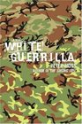 White Guerrilla