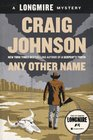 Any Other Name (Longmire, Bk 10)