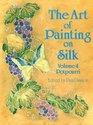 The Art of Painting on Silk Potpourri