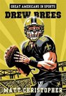 Great Americans in Sports Drew Brees