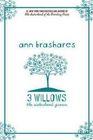 3 Willows: The Sisterhood Grows (Sisterhood of the Traveling Pants, Bk 5)