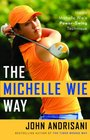 The Michelle Wie Way Inside Michelle Wie's Power-Swing Technique