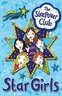 The Sleepover Club Star Girls