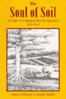 The Soul of Soil A Guide to Ecological Soil Management