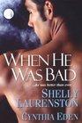 When He Was Bad: Miss Congeniality / Wicked Ways