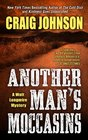 Another Man's Moccasins (Walt Longmire, Bk 4) (Large Print)