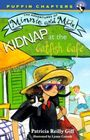 Kidnap At the Catfish Cafe (The adventures of Minnie and Max)