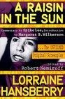 A Raisin in the Sun : The Unfilmed Original Screenplay