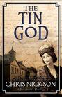 Tin God The A Victorian police procedural