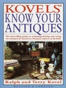 Kovels' Know Your Antiques, Revised and Updated (Kovel's Know Your Antiques)