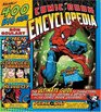 Comic Book Encyclopedia  The Ultimate Guide to Characters Graphic Novels Writers and Artists in the Comic Book Universe