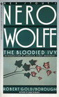 The Bloodied Ivy (Nero Wolfe continuation, Bk 3)