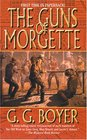 The Guns of Morgette