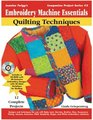 Jeanine Twigg's Embroidery Machine Essenials: Quilting Techniques (Companion Project Series, Book 3)