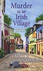 Murder in an Irish Village (Irish Village, Bk 1)