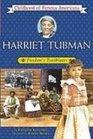Harriet Tubman Freedom's Trailblazer