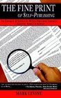 The Fine Print of Selfpublishing The Contracts  Services of 48 Major Selfpublishing Companiesanalyzed Ranked  Exposed
