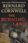 The Burning Land (Saxon Chronicles, Bk 5)