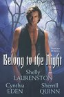 Belong to the Night: The Wolf, the Witch and Her Lack of Wardrobe / In the Dark / City of the Dead