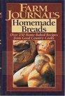 Farm Journal's Homemade Bread: 250 Naturally Good Recipes