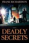 Deadly Secrets  (Audio CD) (Unabridged)