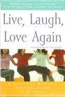 Live, Laugh, Love Again