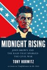 Midnight Rising John Brown and the Raid That Sparked the Civil War