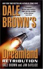 Retribution (Dale Brown's Dreamland, Bk 9)