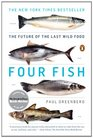 Four Fish: The Future of the Last Wild Food