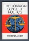 The common sense of politics