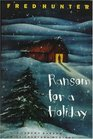Ransom for a Holiday (Hunter, Fred. Ransom/Charters Series.)