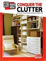 Conquer the Clutter (Clean Sweep TV)