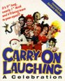 Carry on Laughing A Celebration