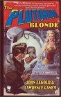 The Plutonium Blonde (Zach, Bk 1)