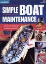Simple Boat Maintenance The Tricks of the Trade for Sail and Power