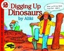 Digging Up Dinosaurs (Let's-Read-and-Find-Out Science, Stage 2)